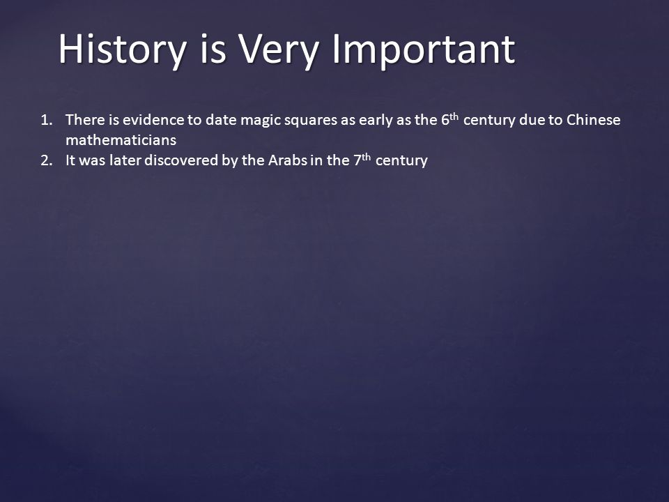 History is Very Important