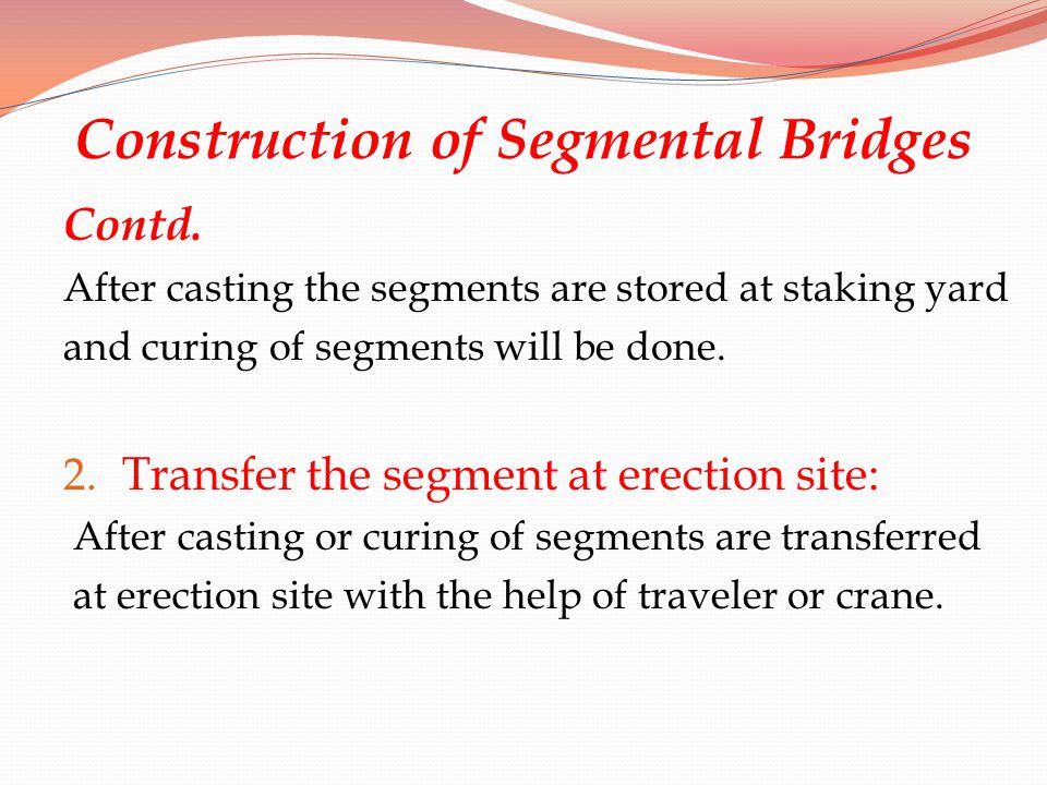 Construction of Segmental Bridges
