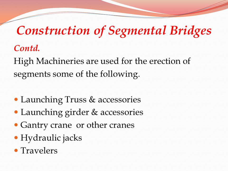 Construction of Segmental Bridges