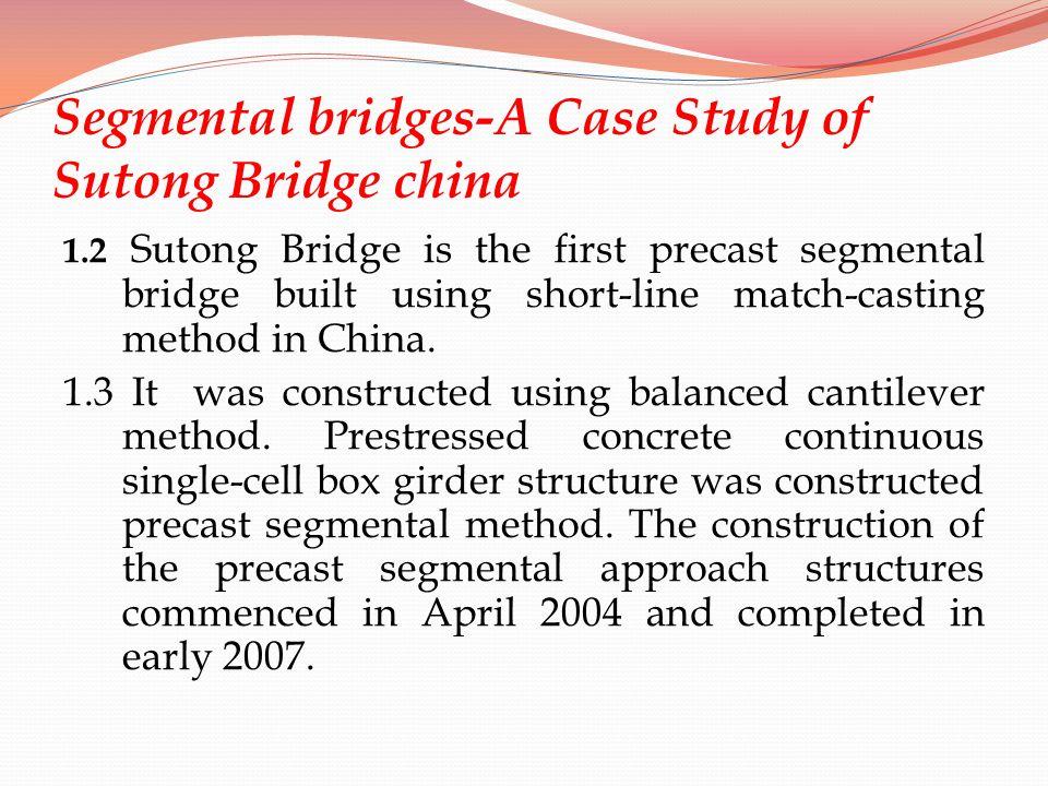 Segmental bridges-A Case Study of Sutong Bridge china
