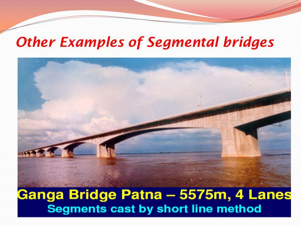 Other Examples of Segmental bridges