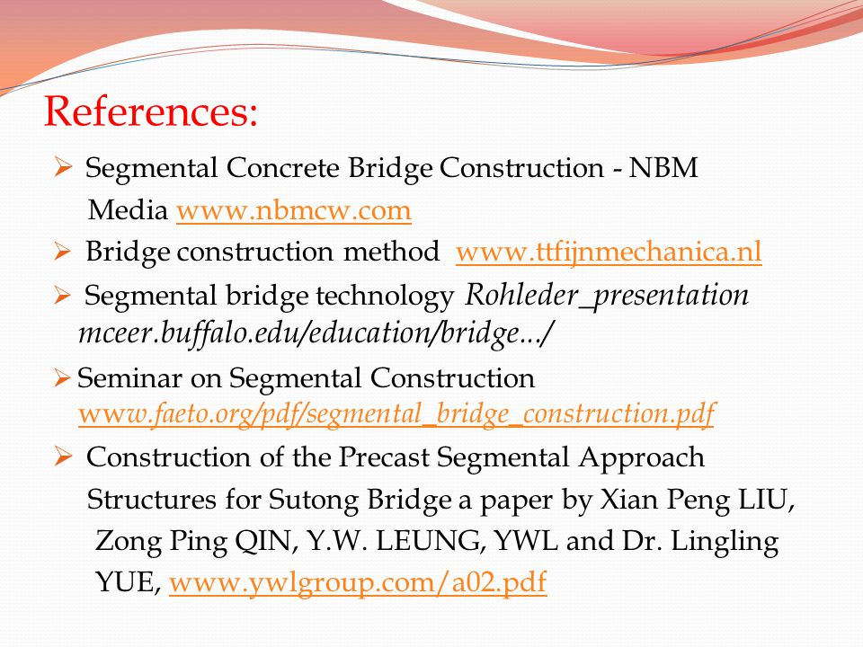 References: Segmental Concrete Bridge Construction - NBM