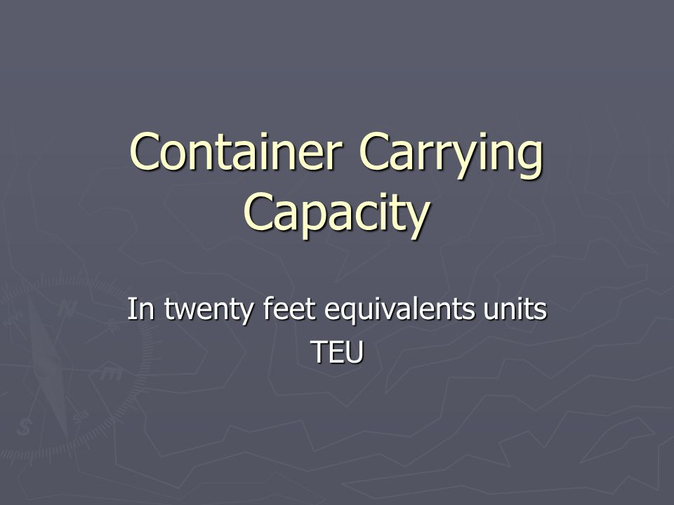 Container Carrying Capacity