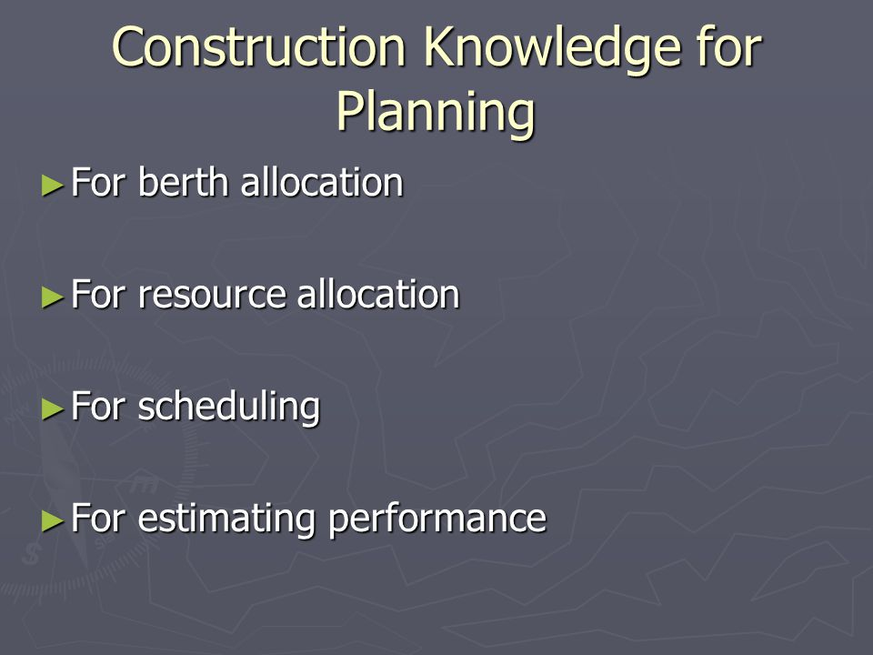 Construction Knowledge for Planning