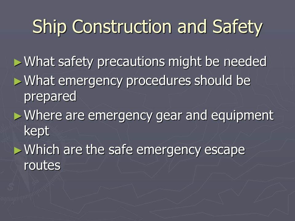 Ship Construction and Safety