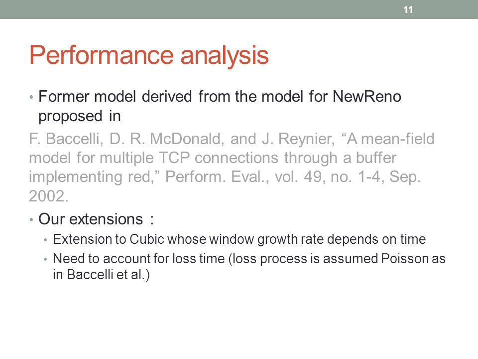 Performance analysis Former model derived from the model for NewReno proposed in.