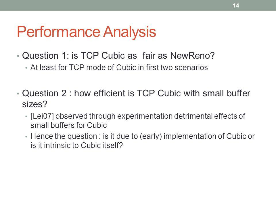 Performance Analysis Question 1: is TCP Cubic as fair as NewReno