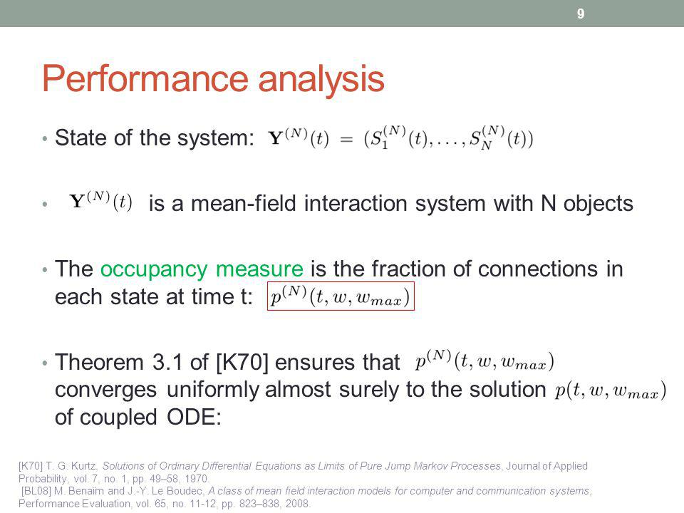 Performance analysis State of the system: