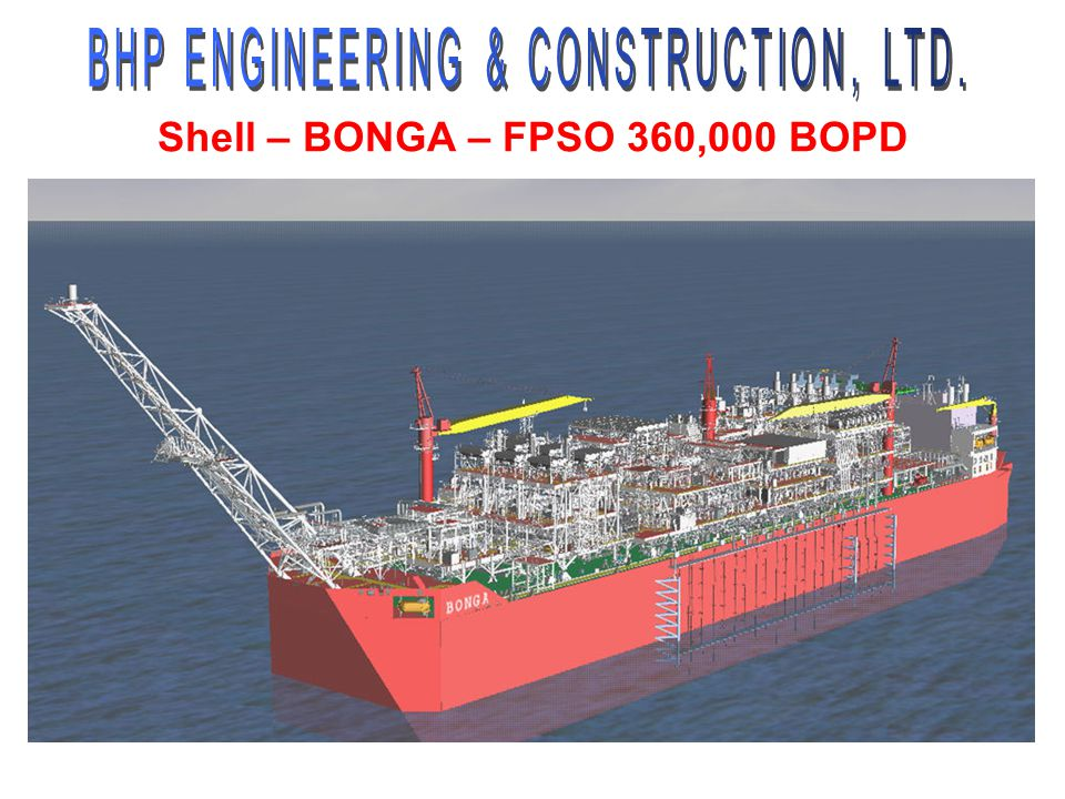 Shell – BONGA – FPSO 360,000 BOPD