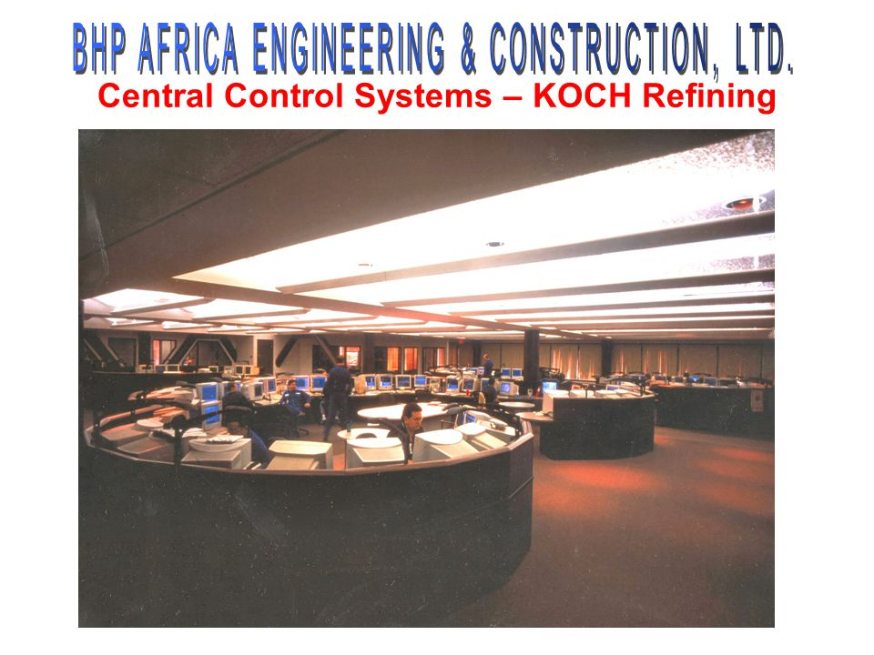 Central Control Systems – KOCH Refining