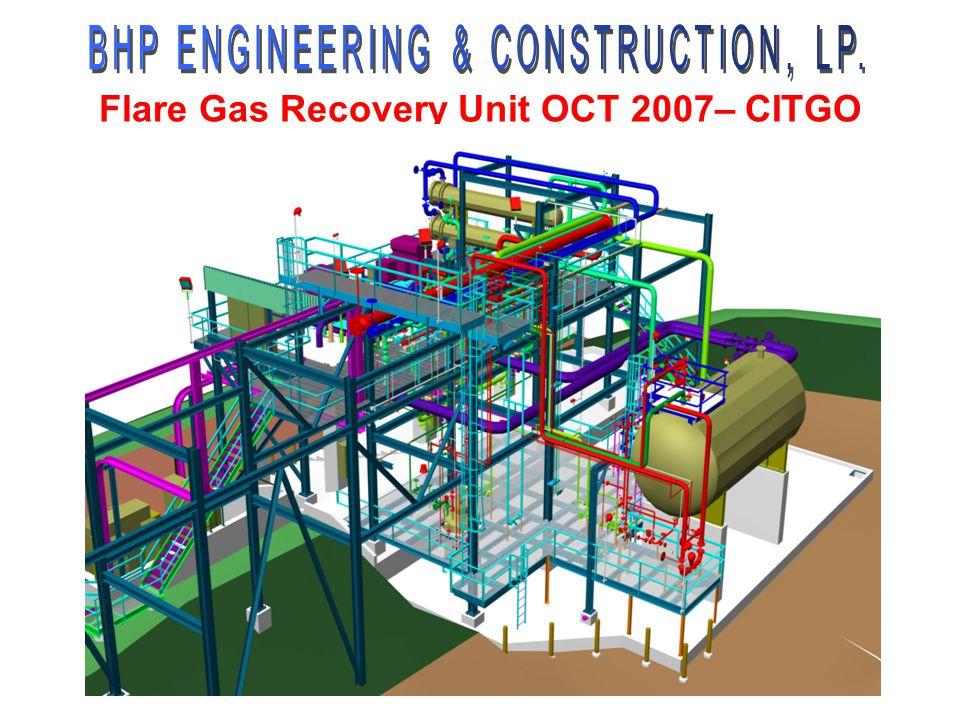 Flare Gas Recovery Unit OCT 2007– CITGO