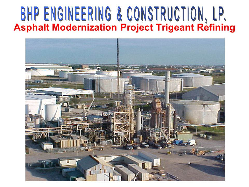 Asphalt Modernization Project Trigeant Refining