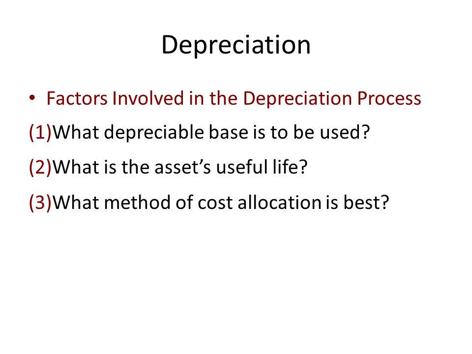 Depreciation Factors Involved in the Depreciation Process