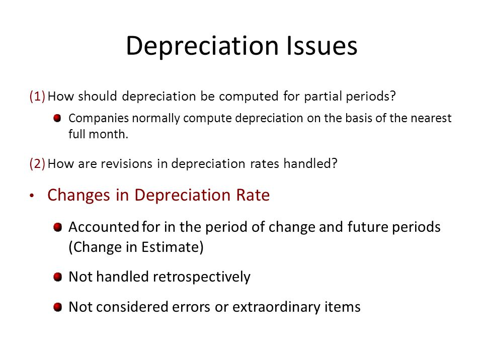Depreciation Issues Changes in Depreciation Rate