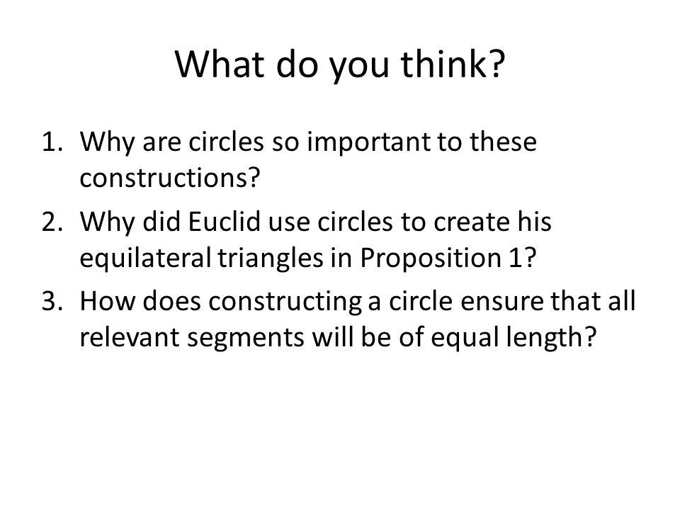 What do you think Why are circles so important to these constructions