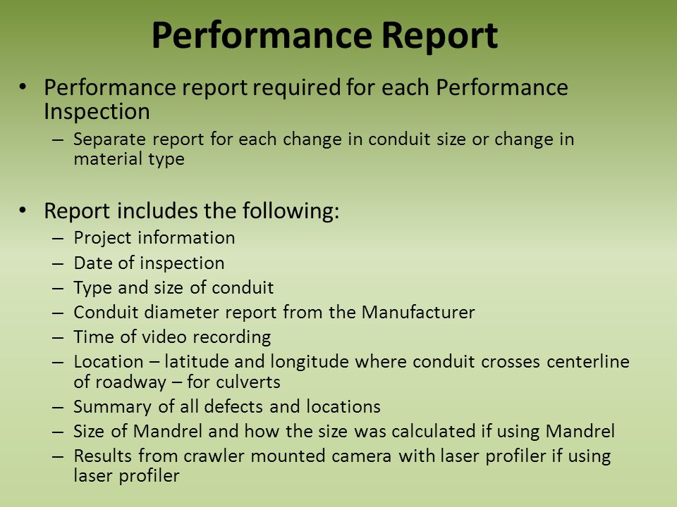 Performance Report Performance report required for each Performance Inspection.
