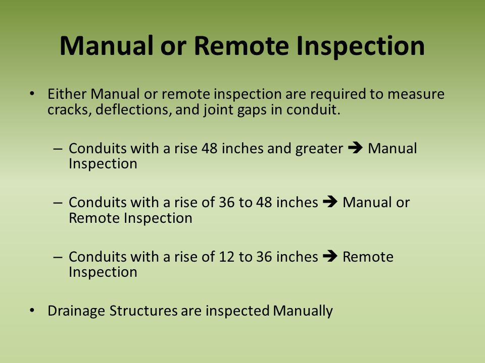 Manual or Remote Inspection