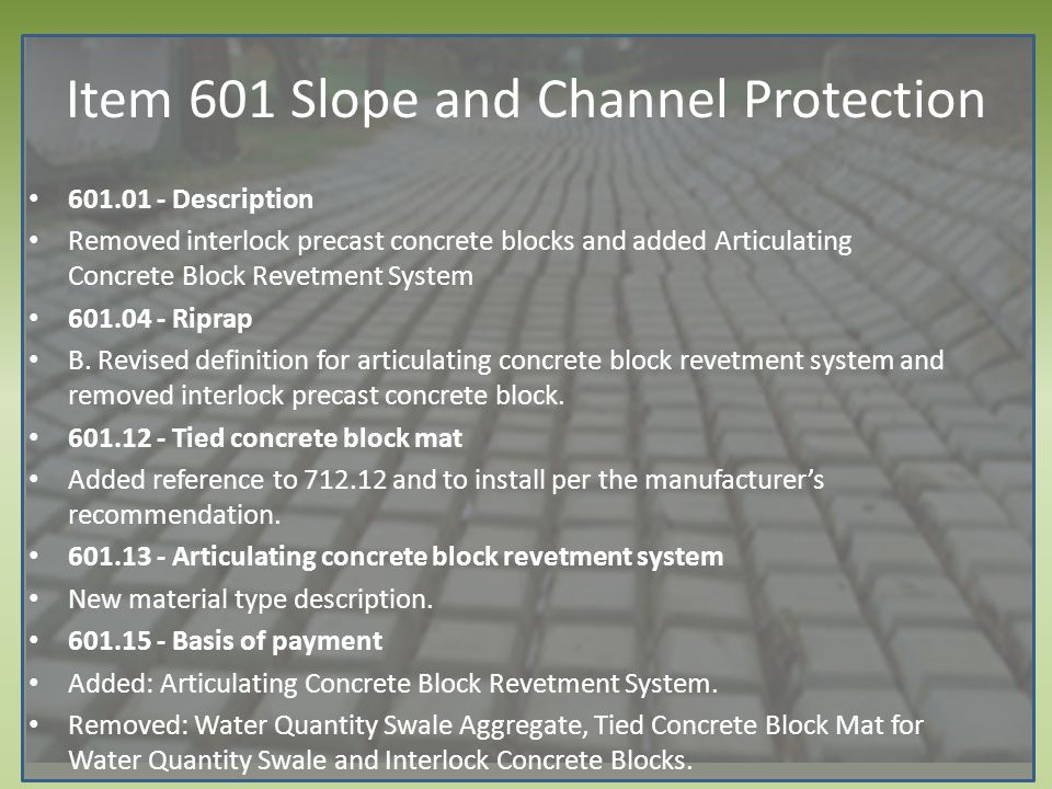 Item 601 Slope and Channel Protection