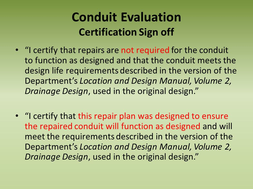Conduit Evaluation Certification Sign off