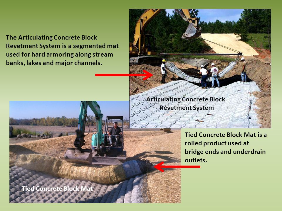 The Articulating Concrete Block Revetment System is a segmented mat used for hard armoring along stream banks, lakes and major channels.