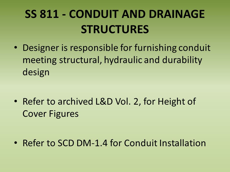 SS 811 - CONDUIT AND DRAINAGE STRUCTURES