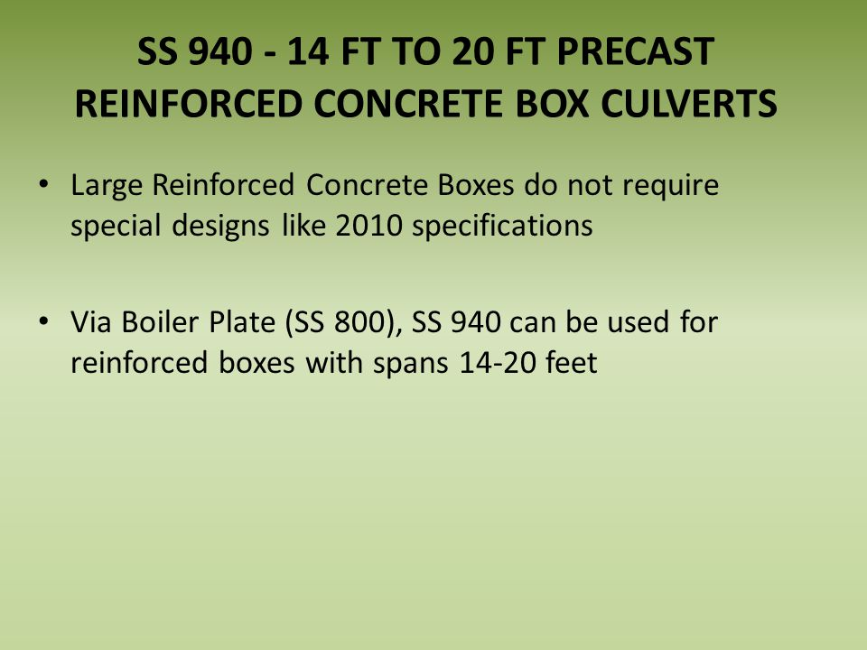 SS 940 - 14 FT TO 20 FT PRECAST REINFORCED CONCRETE BOX CULVERTS