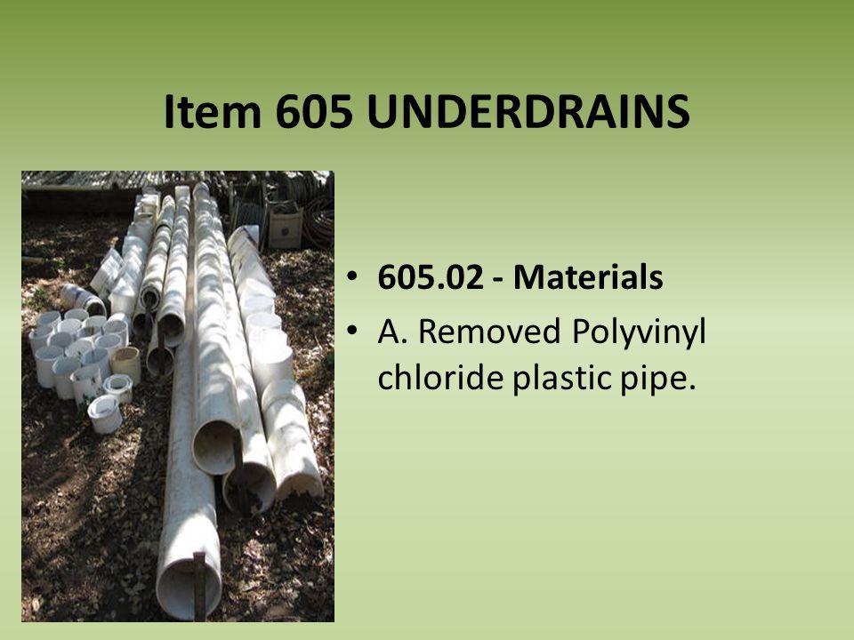 Item 605 UNDERDRAINS 605.02 - Materials