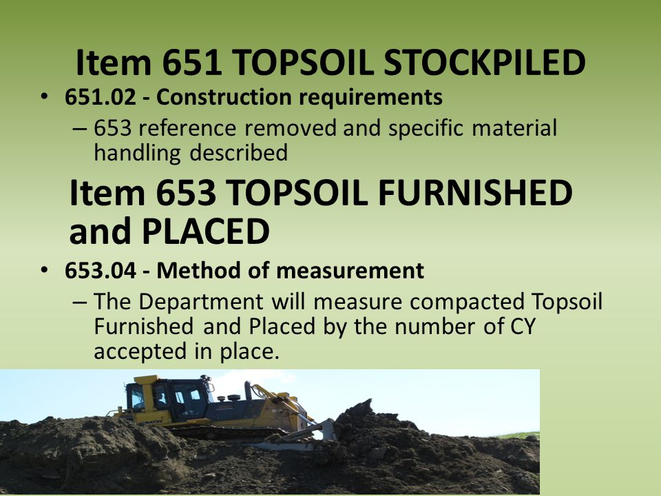 Item 651 TOPSOIL STOCKPILED