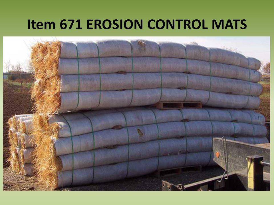 Item 671 EROSION CONTROL MATS