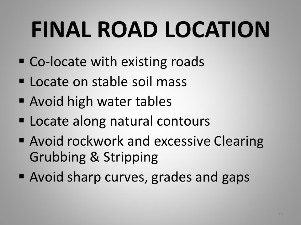 FINAL ROAD LOCATION Co-locate with existing roads
