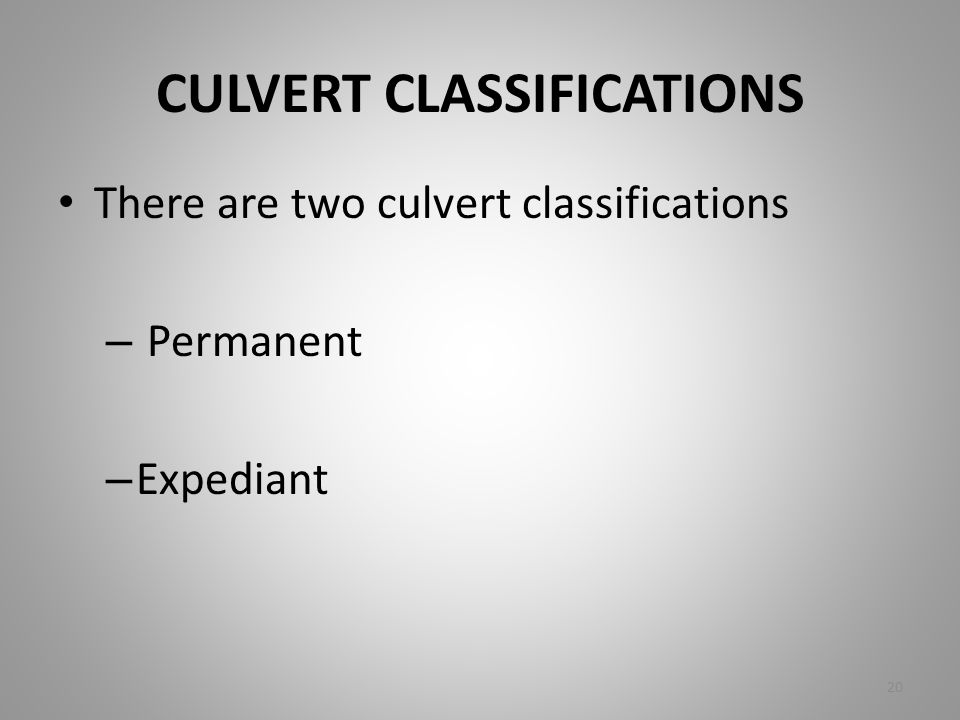 CULVERT CLASSIFICATIONS