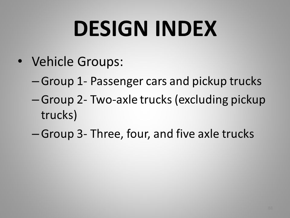 DESIGN INDEX Vehicle Groups: Group 1- Passenger cars and pickup trucks