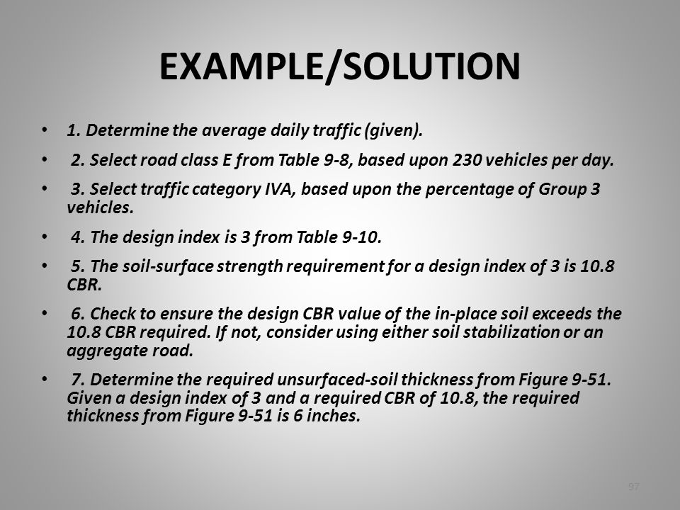 EXAMPLE/SOLUTION 1. Determine the average daily traffic (given).