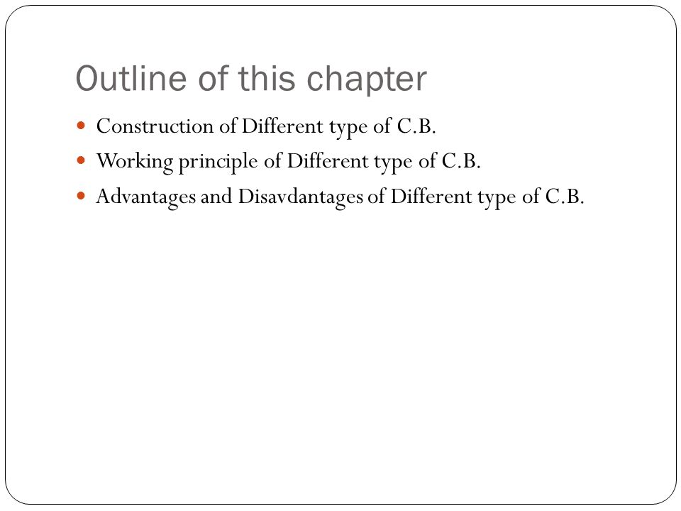 Outline of this chapter