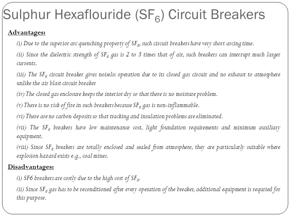 Sulphur Hexaflouride (SF6) Circuit Breakers