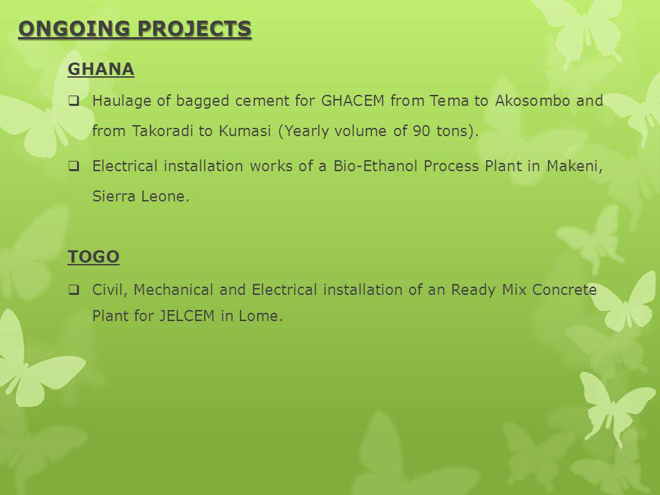 ONGOING PROJECTS GHANA TOGO