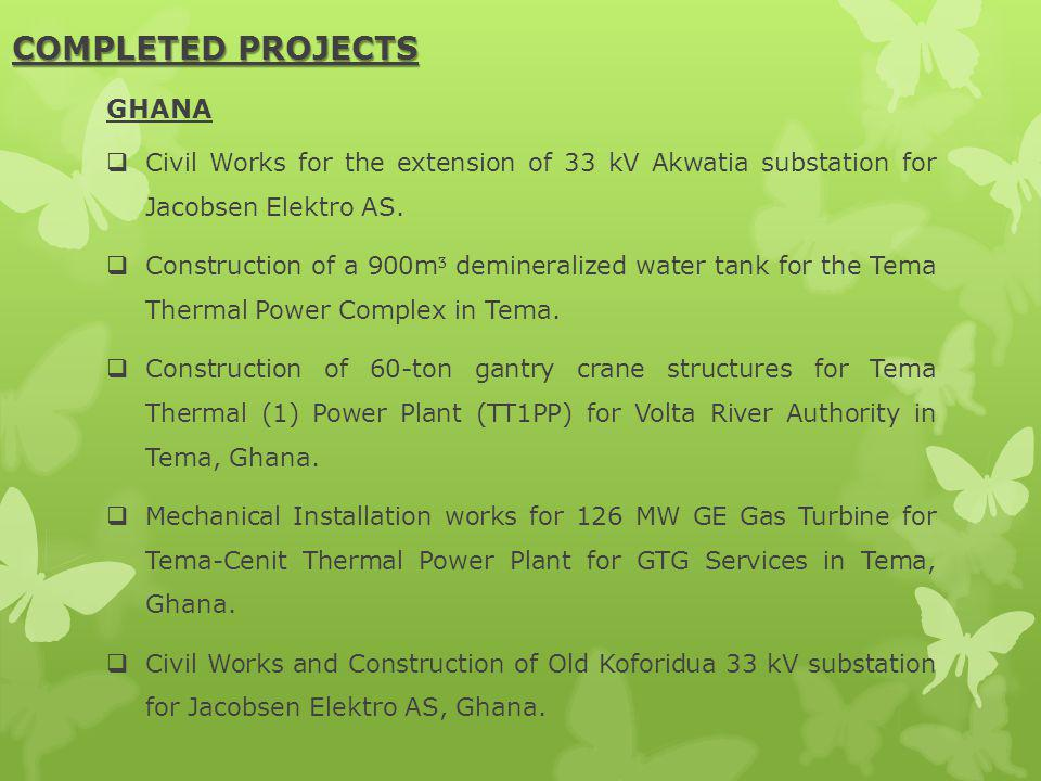 COMPLETED PROJECTS GHANA