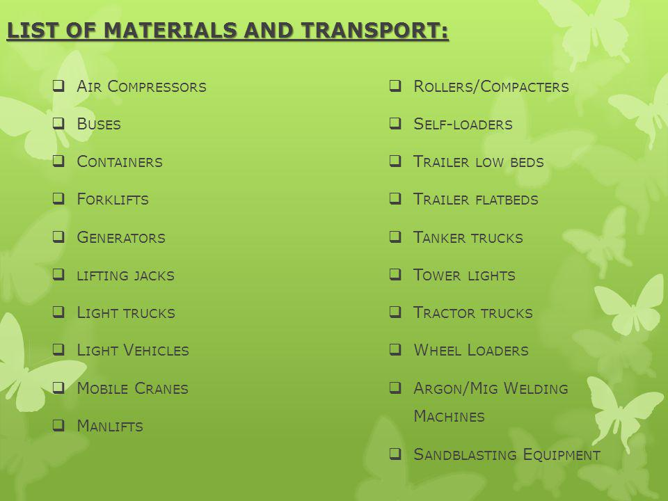 LIST OF MATERIALS AND TRANSPORT: