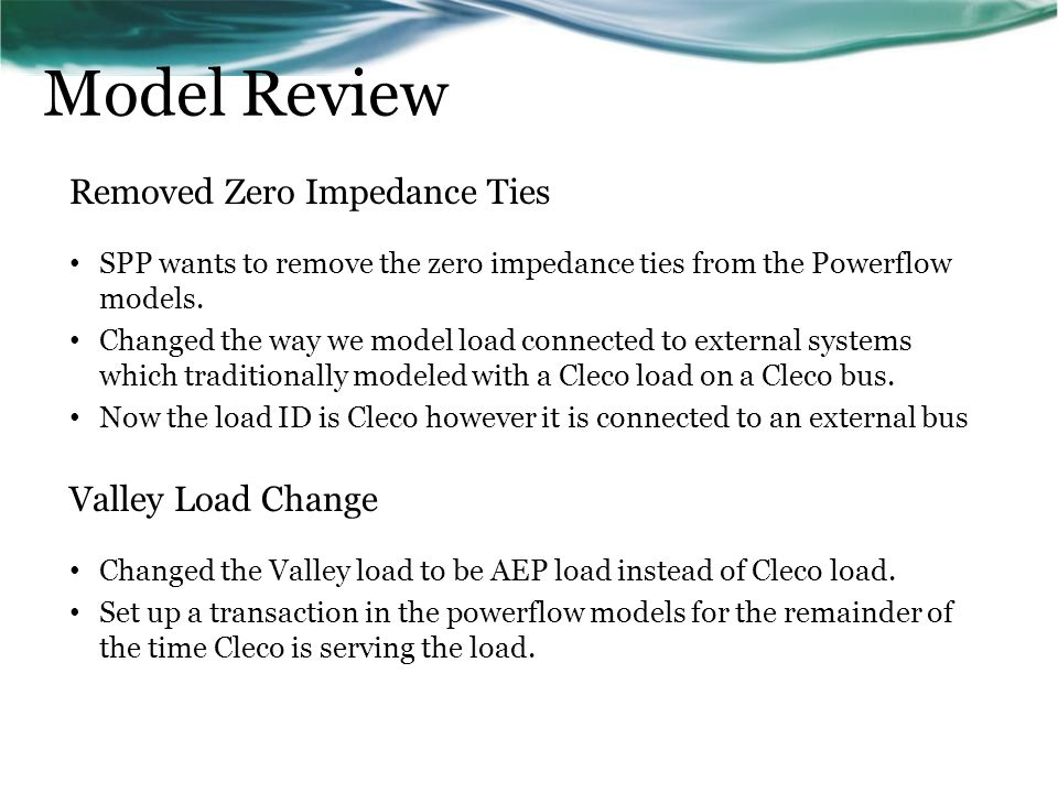 Model Review Removed Zero Impedance Ties Valley Load Change