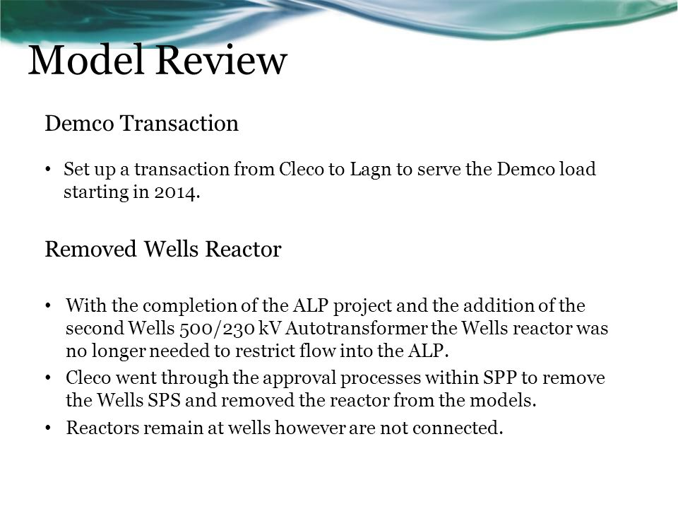 Model Review Demco Transaction Removed Wells Reactor