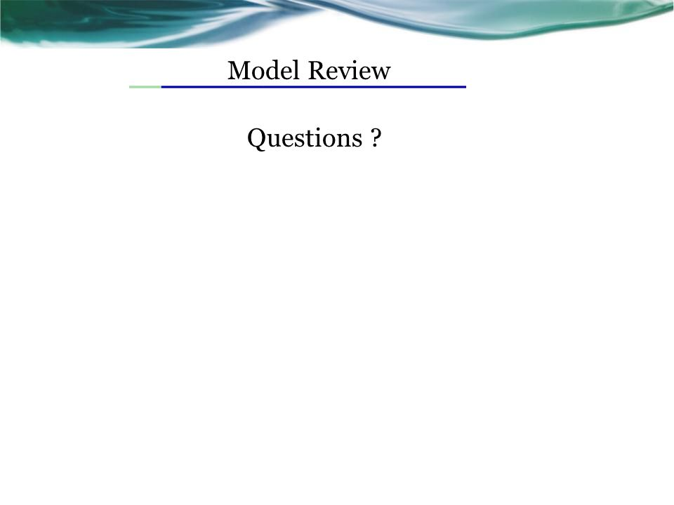 Model Review Questions