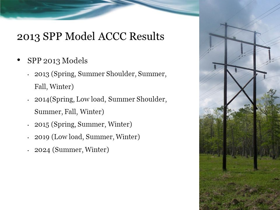 2013 SPP Model ACCC Results SPP 2013 Models