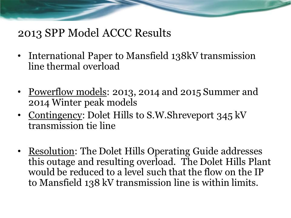 2013 SPP Model ACCC Results International Paper to Mansfield 138kV transmission line thermal overload.