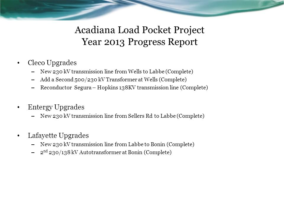 Acadiana Load Pocket Project Year 2013 Progress Report
