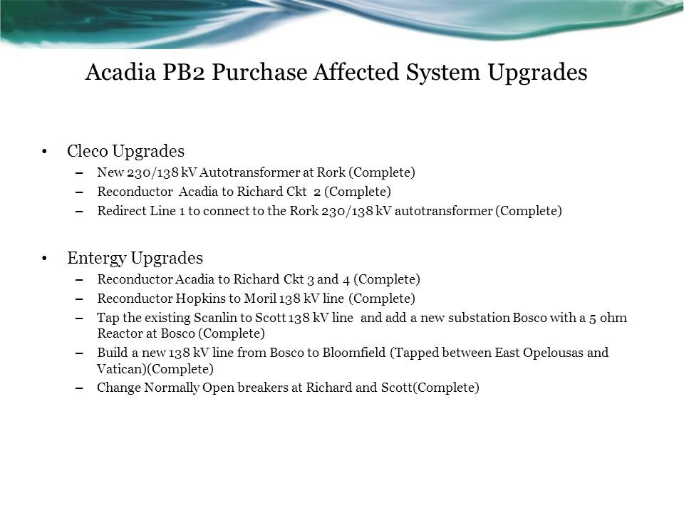Acadia PB2 Purchase Affected System Upgrades