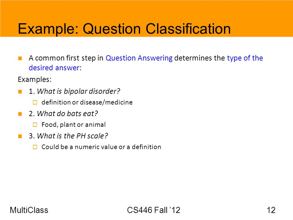 Example: Question Classification