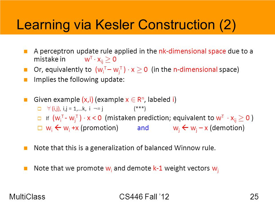 Learning via Kesler Construction (2)