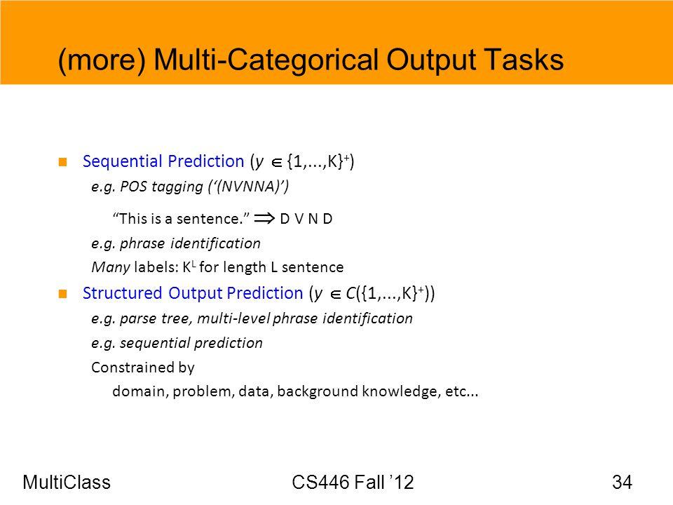 (more) Multi-Categorical Output Tasks