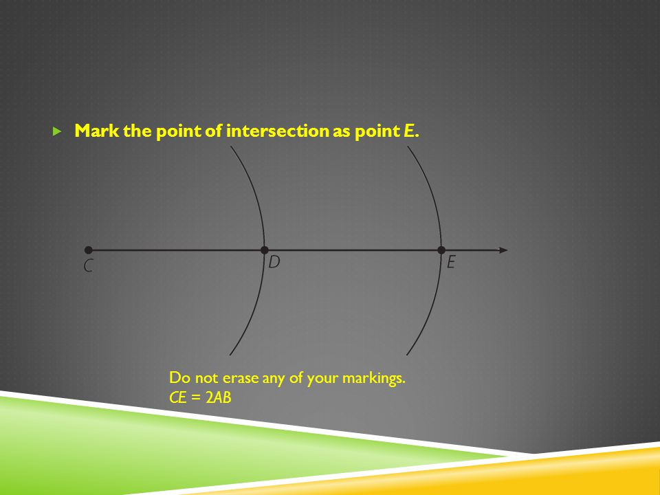 Mark the point of intersection as point E.