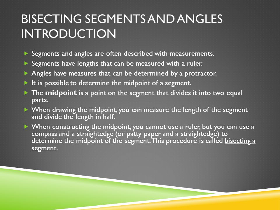 Bisecting Segments and Angles Introduction
